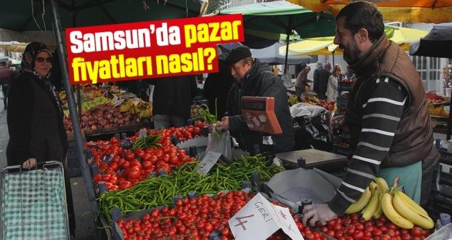 Samsun'da Pazar Fiyatları Nasıl?