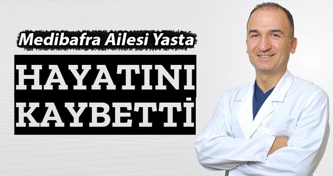 Medibafra Hastanesi Doktoru Raif Çaylı Hayatını Kaybetti