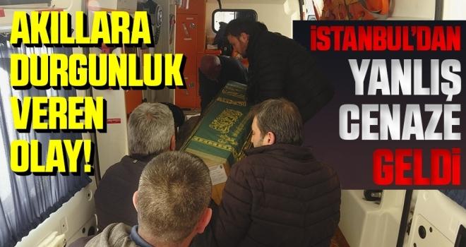 İstanbul'dan Yanlış Cenaze Geldi!
