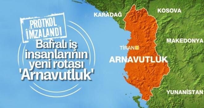 Bafralı iş insanlarının yeni rotası 'Arnavutluk'