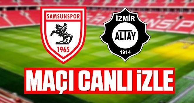 Samsunspor-Altay maçı canlı izle