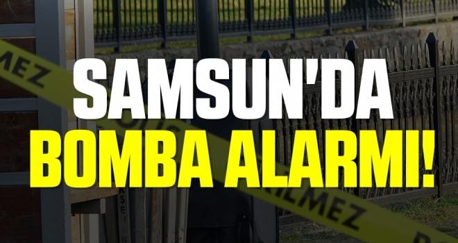 Samsun'da Bomba Alarmı!