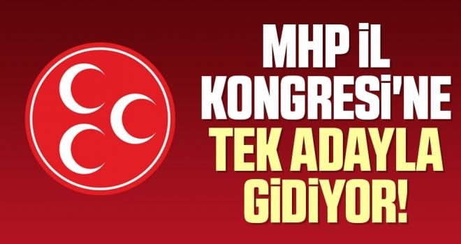 MHP Samsun İl Kogresi'ne Tek Adayla Gidiyor!