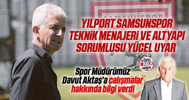 Yılport Samsunspor Teknik Menajeri ve Altyapı Sorumlusu Yücel Uyar'la Çok Özel