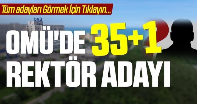 OMÜ'de 35+1Rektör Adayı! İşte OMÜ Rektör Adayları