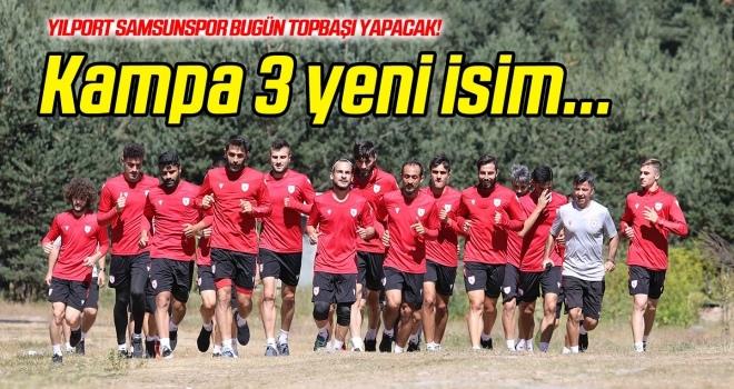 Yılport Samsunspor bugün topbaşı yapacak