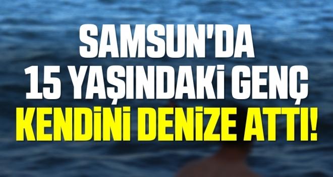 Samsun'da 15 Yaşındaki Genç Kendini Denize Attı!