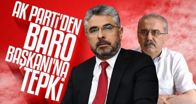 AK Parti'den Baro Başkanı'na tepki