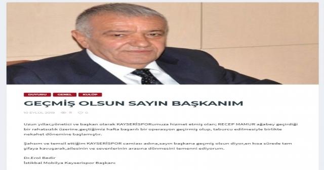 Kayserispor Başkanı Erol Bedir, Mamur İçin Mesaj Yayınladı