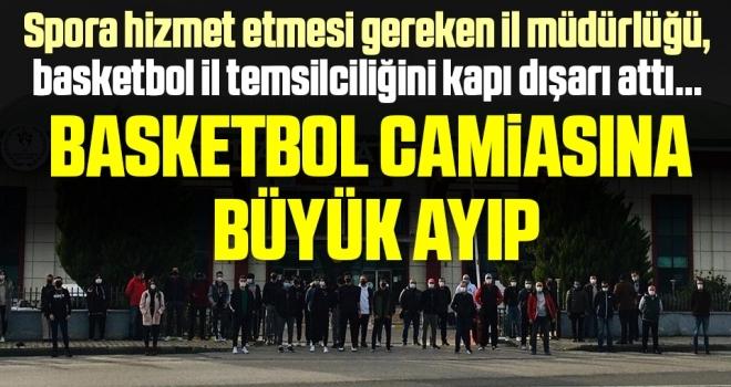 Samsun'da Basketbol camiasınabüyük ayıp! İl müdürlüğü, basketbol il temsilciliğini kapı dışarı attı...