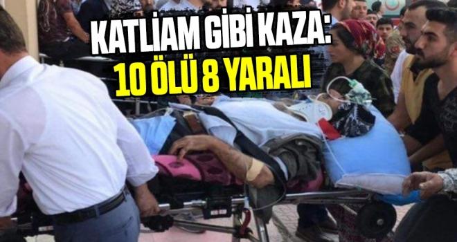Katliam Gibi Kaza: 10 Ölü 8 Yaralı