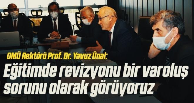 OMÜ Rektörü Prof. Dr. Yavuz Ünal: Eğitimde revizyonu bir varoluş sorunu olarak görüyoruz