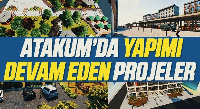 Atakum'da Yapımı Devam Eden Projeler