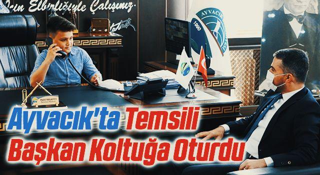 Ayvacık'ta Temsili Başkan Koltuğa Oturdu