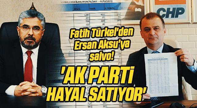 Fatih Türkel'denErsan Aksu'yasalvo! 'AK Partihayal satıyor'