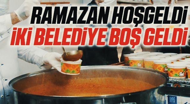 Ramazan Hoşgeldi İki Belediye Boş Geldi