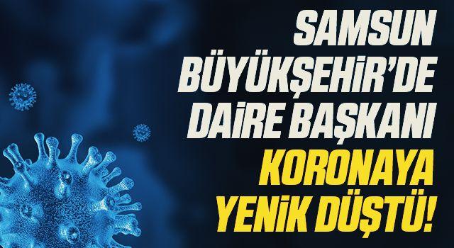 Samsun Büyükşehir Belediyesi Daire Başkanı Birol Erdin Koronadan Hayatını Kaybetti