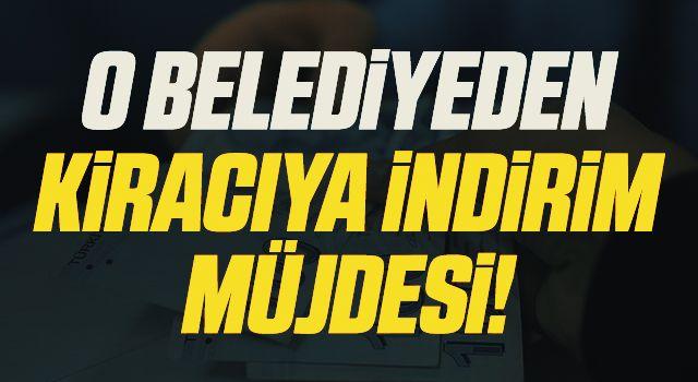 Samsun'da Belediyeden Kiracıya İndirim Müjdesi!