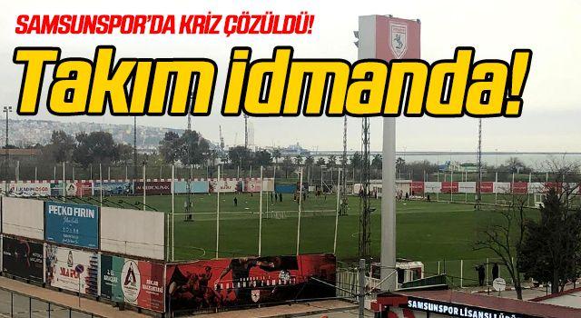 Samsunspor'da kriz çözüldü! Takım idmana çıktı...