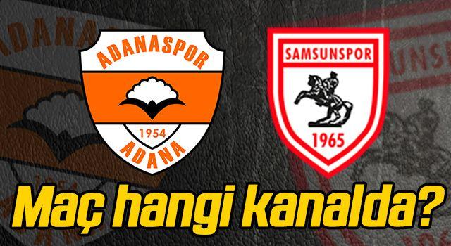 Adanaspor - Samsunspor maçı hangi kanalda?
