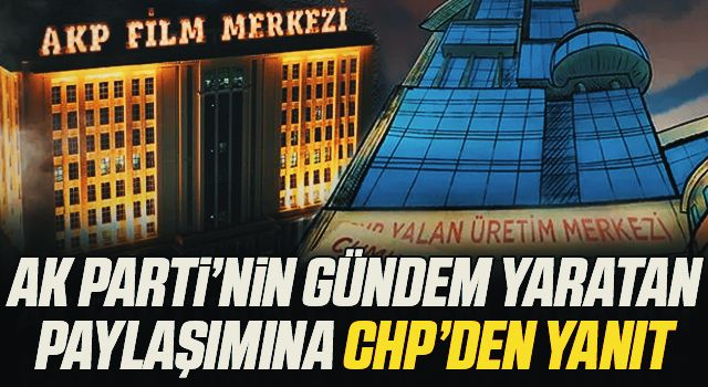 Animasyon polemiği! AK Parti'nin paylaşımına CHP'den yanıt