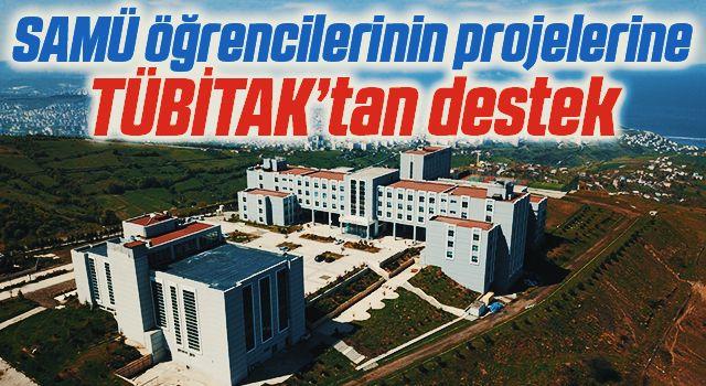 Samsun Üniversitesi öğrencilerinin projelerine TÜBİTAK'tan destek