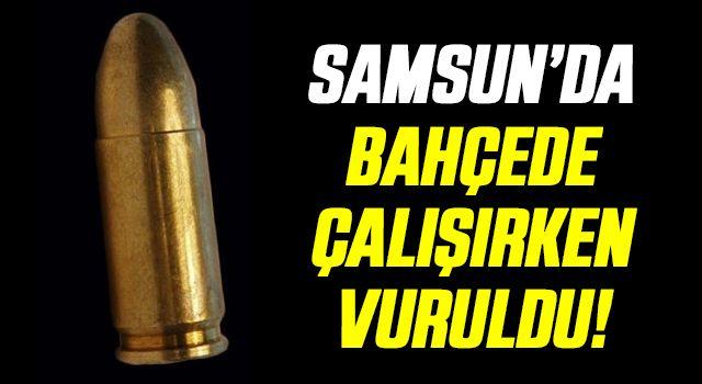 Samsun'da Havaya açılan ateş sonucu 1 kişi yaralandı