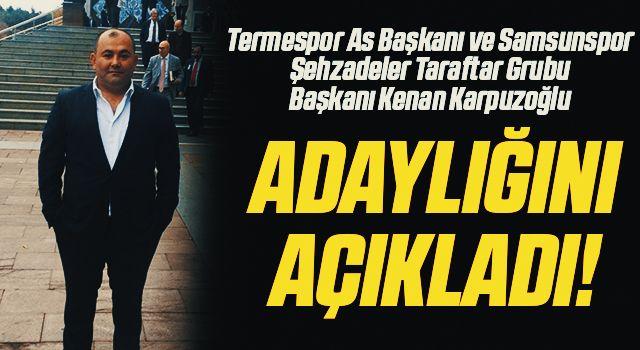 Termespor As Başkanı Kenan Karpuzoğlu Adaylığını Açıkladı!