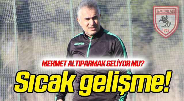 Mehmet Altıparmak geliyor mu?