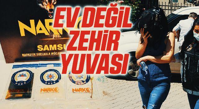 Samsun'da Uyuşturucu Baskını! Ev değil zehir yuvası