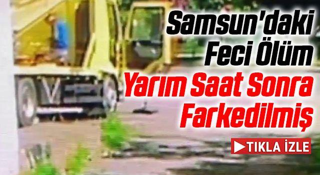 Samsun'daki Feci Ölüm Yarım Saat Sonra Farkedilmiş