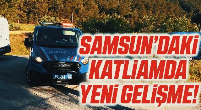 Samsun'daki Katliamda Yeni Gelişme!