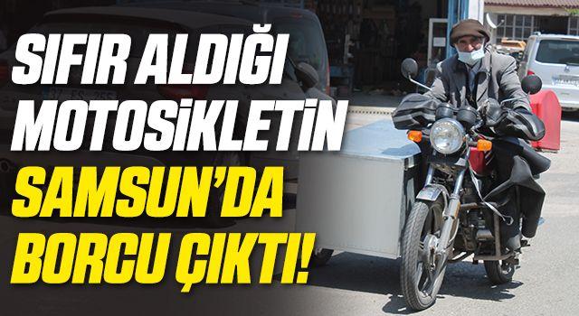 Sıfır Aldığı Motosikletin Samsun'da Borcu Çıktı!