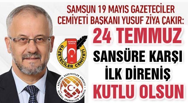 Samsun 19 Mayıs Gazeteciler Cemiyeti'nden '24 TEMMUZ' mesajı; 'İŞSİZLİK, KANAYAN YARA'