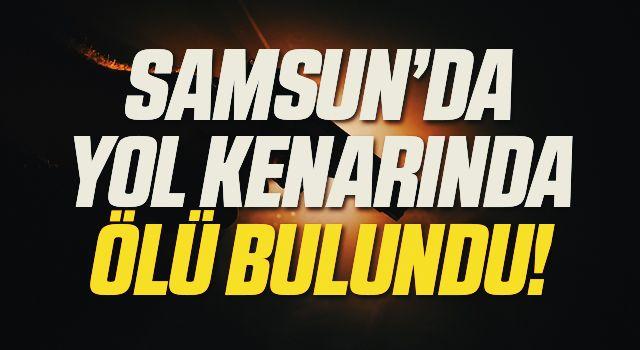 Samsun'da 22 yaşındaki genç tabancayla vurulmuş halde ölü bulundu