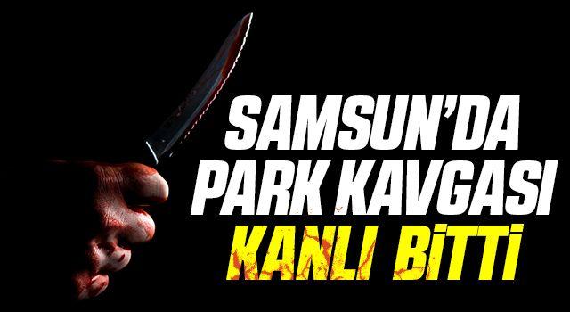 Samsun'da bıçaklı kavgada 2 kişi ağır yaralandı