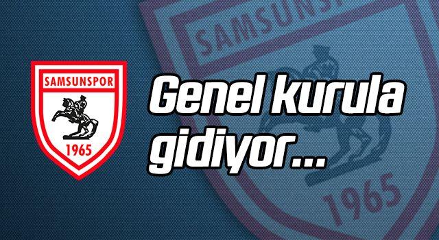 Samsunspor Genel Kurula gidiyor