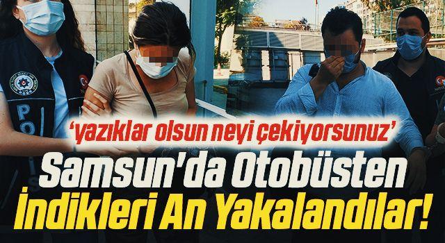 Samsun'da Otobüsten İndikleri An Yakalandılar!