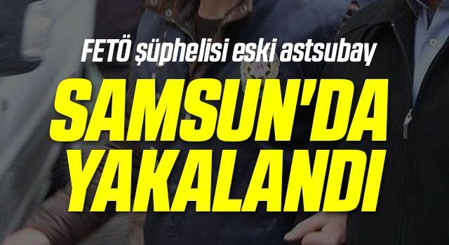 FETÖ şüphelisi eski astsubaySamsun'da yakalandı