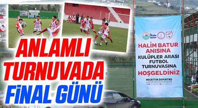 'Halim Batur Kulüplerarası Futbol Turnuvası'nda Final Günü