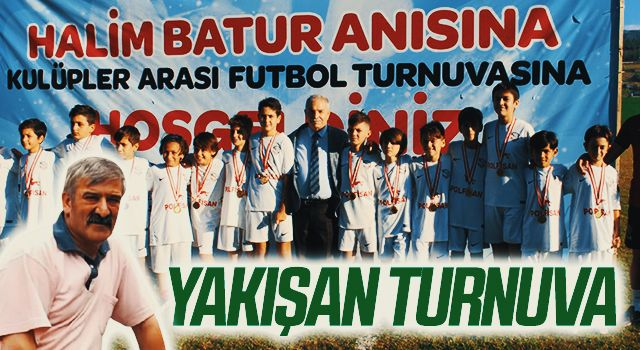 Halim Batur'a Yakışan Turnuva