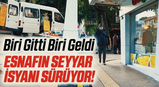 Samsun'da Esnafın seyyarisyanı sürüyor! Biri Gitti Biri Geldi