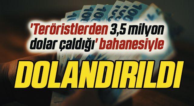 Samsun'da 'Teröristlerden 3,5 milyon dolar çaldığı' bahanesiyle 52 bin 670 lira dolandırıldı