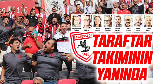 Yılport Samsunspor Taraftarı Takımının Yanında