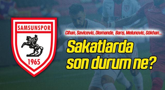 Yılport Samsunspor'da Sakatlarda Son Durum Ne?