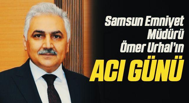 Samsun Emniyet Müdürü Ömer Urhal'ın babası Sait Urhal vefat etti