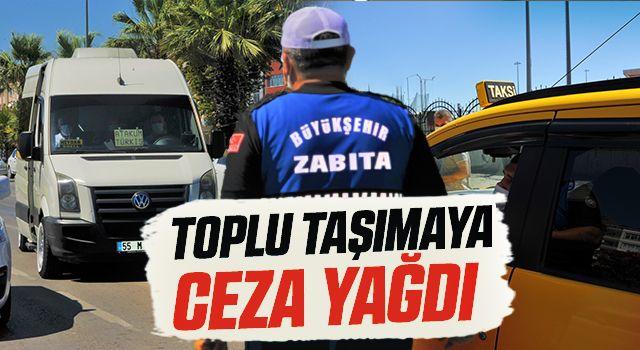 Samsun'da Kurallara uymayan toplu taşıma araç şoförlerine ceza yağdı