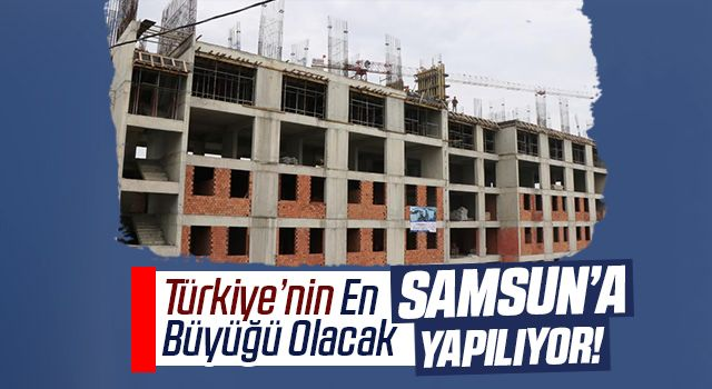 Türkiye'nin en büyüğü olacak, 4 Bin Kişilik Yurt Samsun'a Yapılıyor