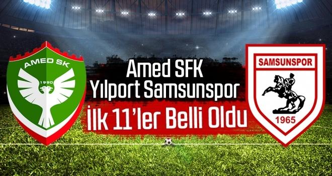Yılport Samsunspor - Amed Sportif Faaliyetler Kulübü Maçının İlk 11'leri Belli Oldu