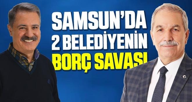 Samsun'da 2 Belediyenin Borç Savaşı